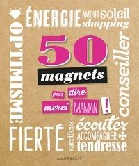 Histoiresdenlire.be 50 magnets pour dire merci maman! Image