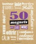 Marabout - 50 magnets pour dire merci.