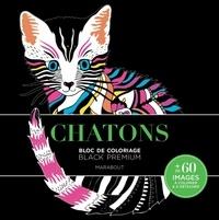 Marabout - Chatons - Carnet de coloriage Black Premium.