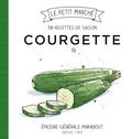 Marabout - Courgette - Les recettes de saison.