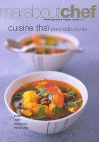 Marabout - Cuisine thaï pour débutants.