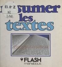 Marabout Flash et Pierre Maury - Résumer les textes.