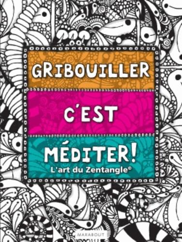 Marabout - Gribouiller c'est méditer ! - L'art du Zentangle.