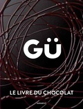 Marabout - Gü, le livre du chocolat.