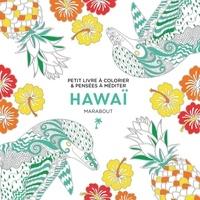 Téléchargez des ebooks gratuits pour iphone 4 Hawai en francais par Marabout  9782501133678