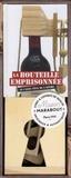 Marabout - La bouteille emprisonnée - Le casse-tête de l'apéro.