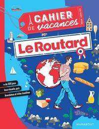 Marabout et  Le Routard - Le cahier de vacances pour adultes - Le Routard.
