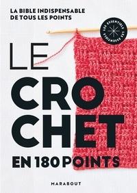 Marabout et Ann-Marie Bakewell - Le crochet en 180 points.