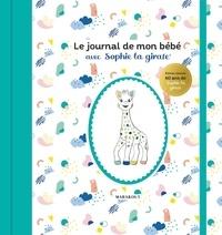 Marabout - Le journal de mon bébé avec Sophie la girafe.