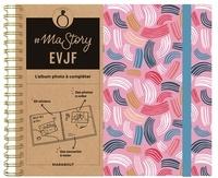 Marabout - # Ma story EVJF - L'album photo à compléter.