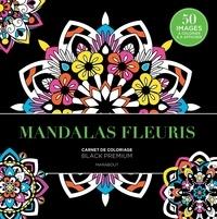 Mandala fleuris - Carnet de coloriage black premium.pdf