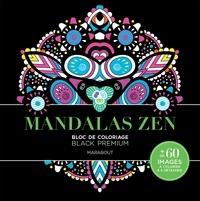 Marabout - Mandalas Zen - Bloc de coloriage Black Premium.