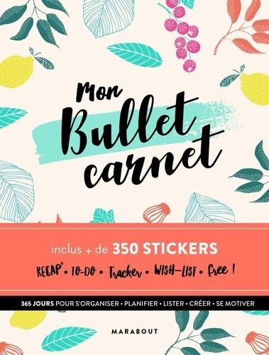 Marabout - Mon bullet carnet - Avec plus de 350 stickers.