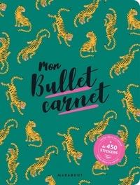 Marabout - Mon bullet carnet - Avec plus de 450 stickers.