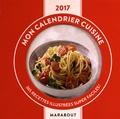 Marabout - Mon calendrier cuisine - 365 recettes illustrées super faciles !.