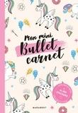Marabout - Mon mini bullet carnet licornes.