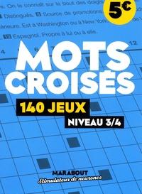 Marabout - Mots croisés - 140 jeux niveau 3/4.
