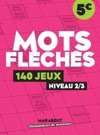 Marabout - Mots fléchés - 140 jeux - niveau 2/3.