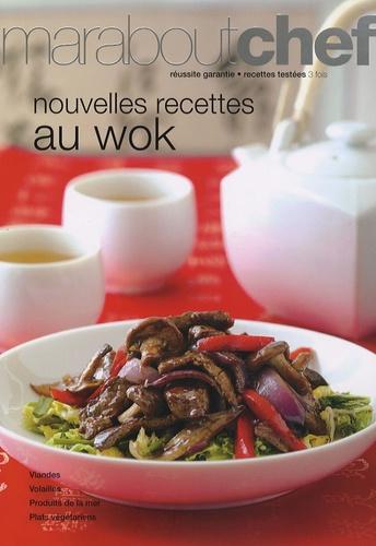 Marabout - Nouvelles recettes au wok.