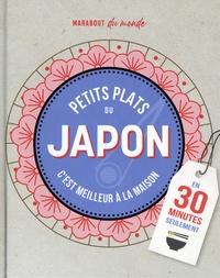 Marabout - Petits plats Japonais en 30 minutes - 30 recettes à préparer plus vite qu'une livraison.
