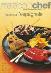 Marabout - Recettes à l'espagnole.