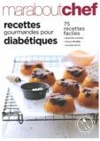 Marabout - Recettes gourmandes pour diabétiques.