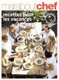 Marabout - Recettes pour les vacances.