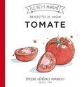 Marabout - Tomate - Les recettes de saison.