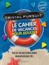 Marabout - Trivial Pursuit - Le cahier de vacances pour adultes.