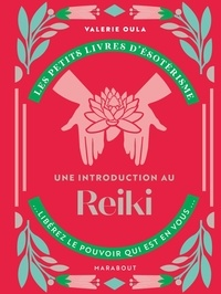 Marabout - Une introduction à l'interprétation des Reiki.