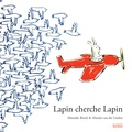 Marancke Rinck et Martijn Van der Linden - Lapin cherche Lapin.