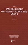 Marat Akhmet - Nonlinear Hybrid Continuous/Discrete-Time Models.