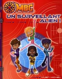 Marathon Media - Un surveillant alien !.