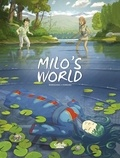 Marazano Richard et Ferreira Christophe - Milo's World - Volume 5.