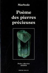 Marbode - Poème des pierres précieuses - XIe siècle.