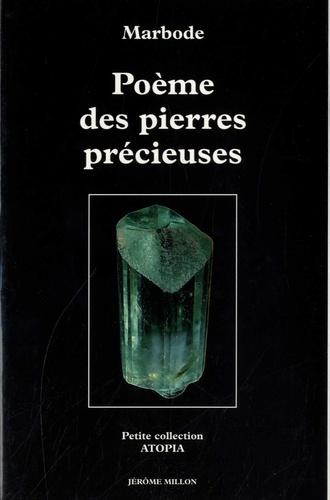 Poème des pierres précieuses. XIe siècle