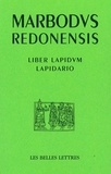 Marbodo de Rennes - Lapidario liber lapidum - Edition bilignue latin-espagnol.