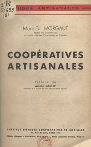 Marc-Édmond Morgaut et Georges Chaudieu - Coopératives artisanales.