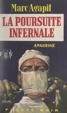 Marc Agapit - La poursuite infernale.