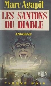 Marc Agapit - Les santons du diable.