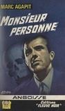 Marc Agapit - Monsieur Personne.