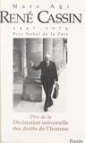 Marc Agi - René Cassin (1887-1976) prix Nobel de la paix - Père de la Déclaration Universelle des Droits de l'Homme.