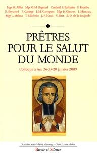 Marc Aillet - Prêtres pour le salut du monde.