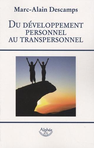 Marc-Alain Descamps - Du développement personnel au transpersonnel.