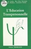Marc-Alain Descamps - L'éducation transpersonnelle.