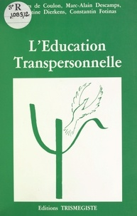 Marc-Alain Descamps - L'éducation transpersonnelle.