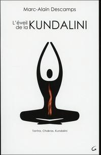 Marc-Alain Descamps - L'éveil de la Kundalini.