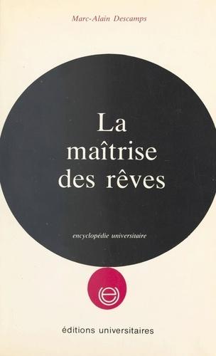 LA MAITRISE DES REVES. Edition 1983