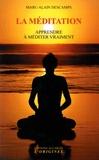 Marc-Alain Descamps - La méditation - Apprendre à méditer vraiment.