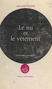 Marc-Alain Descamps - Le nu et le vêtement.